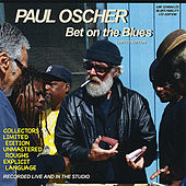Play & Download Bet On the Blues (Limited Edition) by Paul Oscher | Napster
