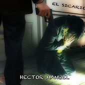 Play & Download El Sicario by Hector Manuel | Napster