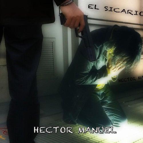 Play & Download El Sicario by Hector Manuel | Napster