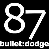 Play & Download Bulletdodge Compilation Volume 11 by Various Artists | Napster