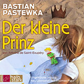 Play & Download Der kleine Prinz by Bastian Pastewka | Napster