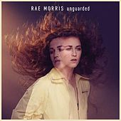 Unguarded by Rae Morris