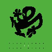 Play & Download EX Club Mixes by Plastikman | Napster