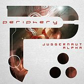 Play & Download Juggernaut: Alpha by Periphery | Napster