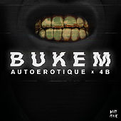 Play & Download Bukem by Autoerotique | Napster