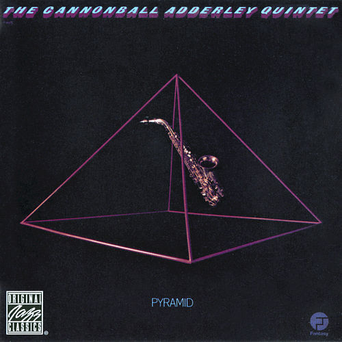 Play & Download Pyramid by Cannonball Adderley | Napster