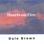 Play & Download Hearts On Fire by Dale Brown | Napster