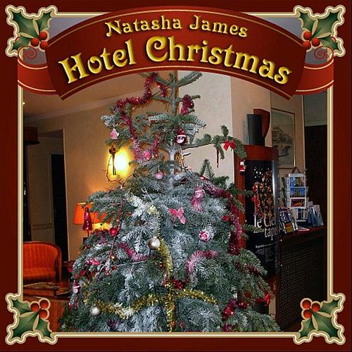 Hotel Christmas by Natasha James