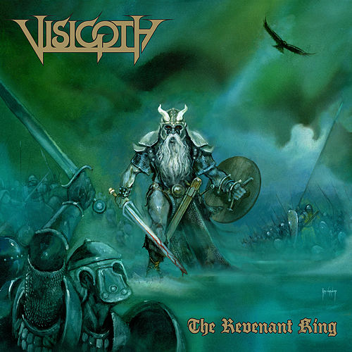 Play & Download The Revenant King by Visigoth | Napster