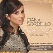 Play & Download Dolce Vita - Süßes Leben (Fan-Edition) by DIANA SORBELLO | Napster