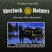 Play & Download Die alten Fälle (Reloaded) - Fall 18: Der Hund der Baskervilles by Sherlock Holmes | Napster