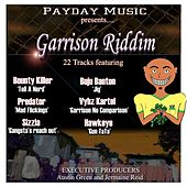Play & Download Garrison Riddim by Various Artists | Napster