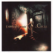 The Cycle by Absurd Minds