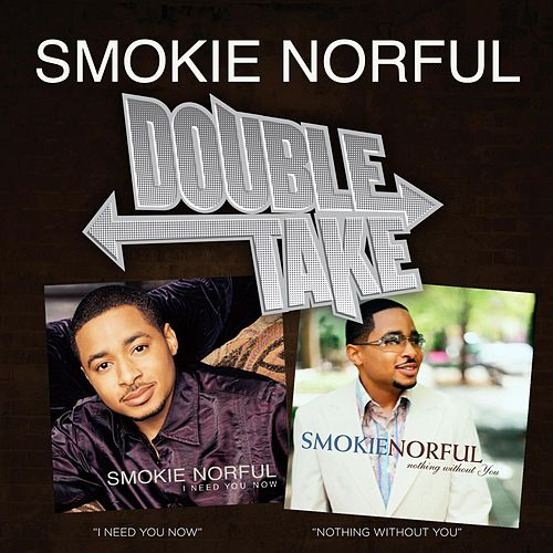 Double Take - Smokie Norful von Smokie Norful