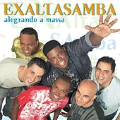 Alegrando A Massa by Exaltasamba