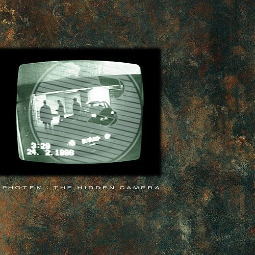 Play & Download The Hidden Camera by Photek | Napster