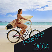 Play & Download Dubstep 2014 by Various Artists | Napster