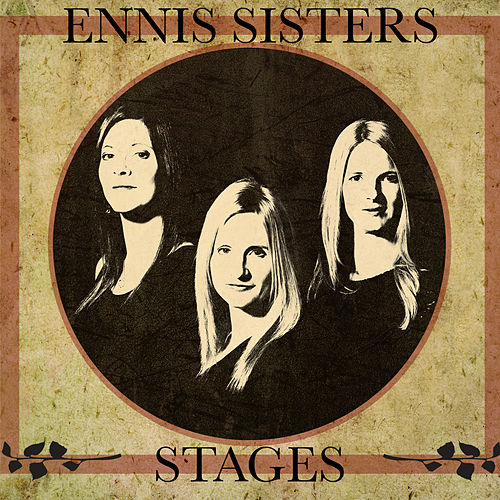 Play & Download Stages by Ennis Sisters | Napster