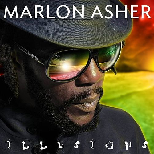 Play & Download Illusions by Marlon Asher | Napster