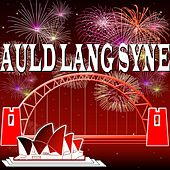 Play & Download Happy New Year (Big Will's NYE Party) by Auld Lang Syne | Napster
