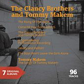 Play & Download The Clancy Brothers & Tommy Makem (7 Original Albums) by Various Artists | Napster