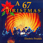 Play & Download A 67 Christmas by The Electric Prunes | Napster