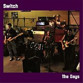 The Days by Switch
