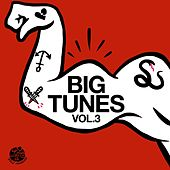 Big Tunes, Vol. 3 - EP by Various Artists