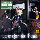 Play & Download Radikal´s Punk Radio, Vol. 3 by Various Artists | Napster