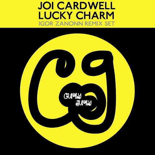 Play & Download Lucky Charm (Igor Zanonn Remix Set) by Joi Cardwell | Napster