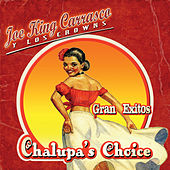Play & Download Chalupa's Choice: Gran Exitos by Joe