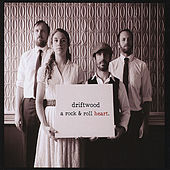 Play & Download A Rock & Roll Heart by Driftwood | Napster