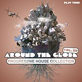 Play & Download Around The Globe, Vol. 12 - Progressive House Collection by Various Artists | Napster