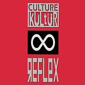 Play & Download Reflex by Culture Kultür | Napster