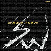 Ground Floor - Single by S.W.