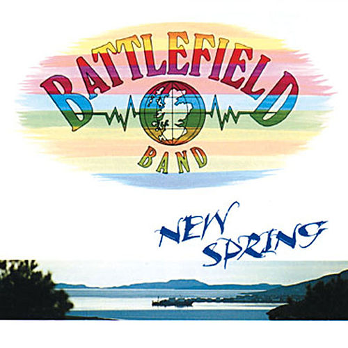 New Spring by Battlefield Band