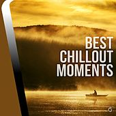 Play & Download Best Chillout Moments - EP by Various Artists | Napster