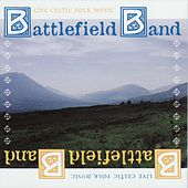 Live Celtic Folk Music by Battlefield Band