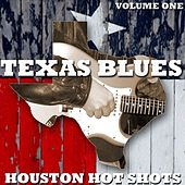 Texas Blues Volume 1 - Houston Hot Shots by Various Artists