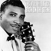 Play & Download Back On The Scene by T-Bone Walker | Napster