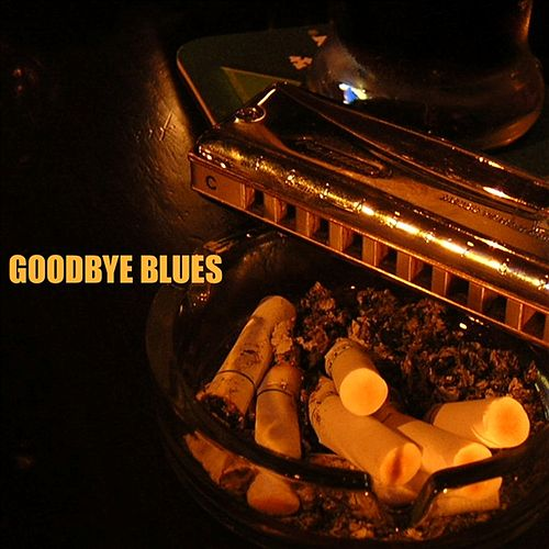 Goodbye Blues by Various Artists