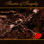 Theatre Of Tragedy by Theatre of Tragedy