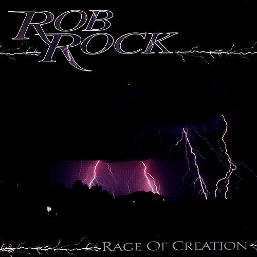 Play & Download Rage Of Creation by Rob Rock | Napster