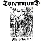 Play & Download Fleischwald by Totenmond   Napster