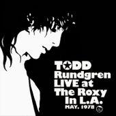 Todd Rundgren Live at the Roxy '78 by Todd Rundgren