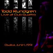 Live at Club Quattro, Osaka, June 1, 1991 by Todd Rundgren