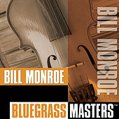 Play & Download Bluegrass Masters by Bill Monroe | Napster
