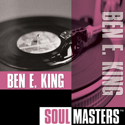Play & Download Soul Masters by Ben E. King | Napster