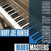 Play & Download Blues Masters by Ivory Joe Hunter | Napster