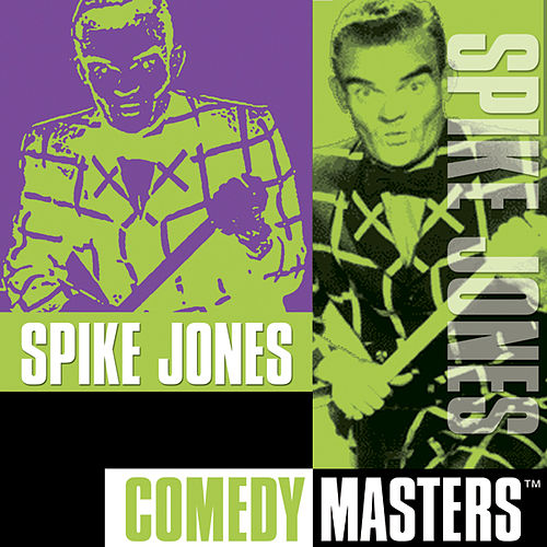 Play & Download Comedy Masters by Spike Jones | Napster